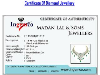 Certificate of Diamond Jewellery