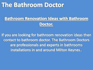 Bathroom Renovation Ideas with Bathroom Doctor.