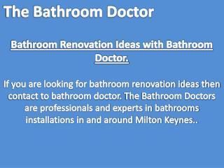 Bathroom Renovation Ideas with Bathroom Doctor.
