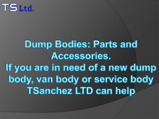 Dump Bodies: Parts and Accessories