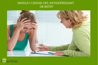 Should I Choose CBT Antidepressant Or Both ?