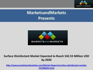 Surface Disinfectant Market Research and forecast by 2020