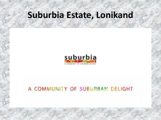1, 2 & 3 BHK Flats for sale in Lonikand Wagholi, Pune- Suburbia Estate