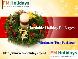Affordable Holiday Packages, Honeymoon Packages,Pilgrimage Tour Packages