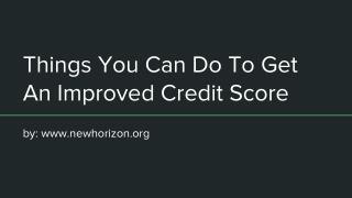 Things You Can Do To Get An Improved Credit Score