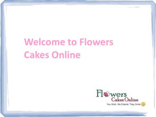 order cakes delivery online & buy flowers online at FlowersCakesOnline.com