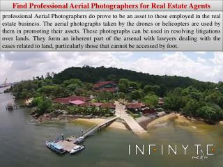 Find Professional Aerial Photographers for Real Estate Agents