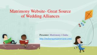 Matrimony Website- Great Source of Wedding Alliances