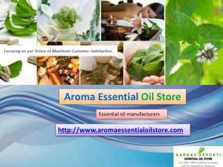 Essential Oils Manufacturer and Suppliers at Aromaessentialo