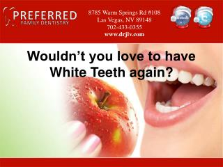 Teeth Whitening Las Vegas - Preferred Family Dentisty