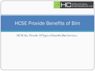 HCSE Provide Benefits of Bim