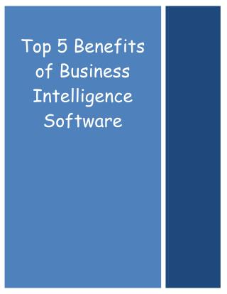 Top 5 Benefits of Business Intelligence Software