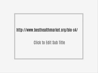 http://www.besthealthmarket.org/bio-x4/
