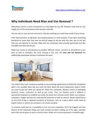 Why Individuals Need Man and Van Removal ?