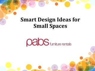 Smart Design Ideas for Small Spaces