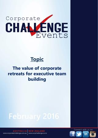 The value of corporate retreats for executive team building