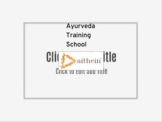 Best Ayurveda School in India
