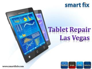 Tablet Repair Las Vegas - Smart Fix
