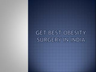 Best obesity surgery in india