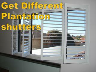 Get Different Plantation shutters