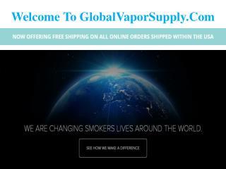 Welcome To GlobalVaporSupply - E Liquid Wholesale