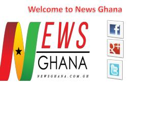 Latest poltics News in Ghana at News Ghana
