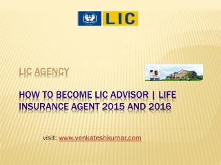 How to become LIC advisor | Life insurance agent 2015 and 2016 in chennai