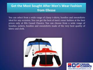 Get the Most Sought After Men's Wear Fashion from Ellesse