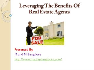 Leveraging The Benefits Of Real Estate Agents