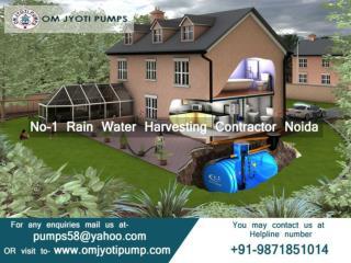 For rain water harvesting Noida call OM Jyoti Pumps