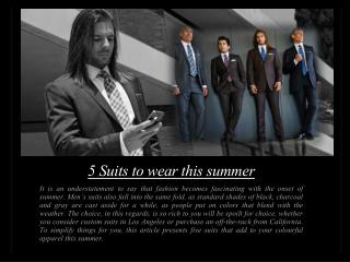Five Suits to Wear This Summer