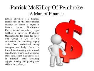 Patrick McKillop Of Pembroke A Man of Finance