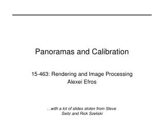 Panoramas and Calibration