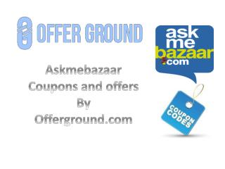 Askmebazaar Coupons and Offers – OfferGround