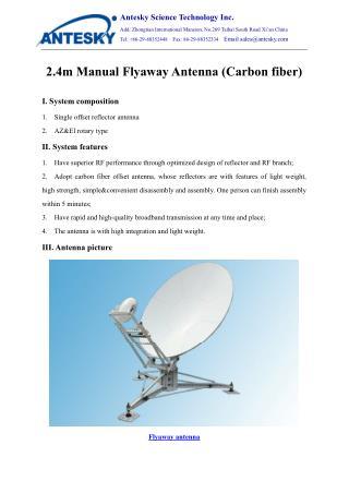 2.4m Manual Flyaway Antenna Carbon fiber