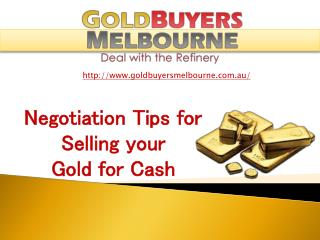 Negotiation Tips for Selling your Gold for Cash