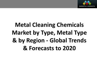 Metal Cleaning Chemicals Market worth 16.3 Billion USD by 2020
