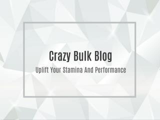 Uplift Your Stamina And Performance with Crazy Bulk