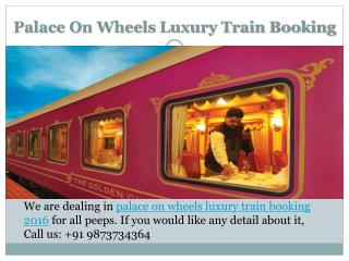 Palace on Wheels Luxury Train Booking 2016