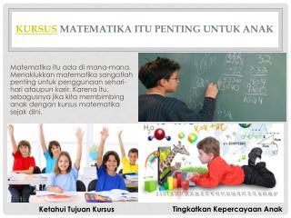Kursus Matematika itu Penting untuk Anak
