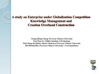 A study on Enterprise under Globalization Competition  Knowledge Management and  Creation Overhead Construction