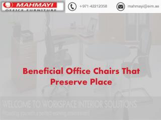 Advantage of Getting Office Chairs Suppliers Abu Dhabi