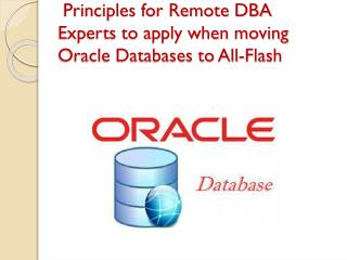 Principles for Remote DBA Experts to apply when moving Oracle Databases to All-Flash