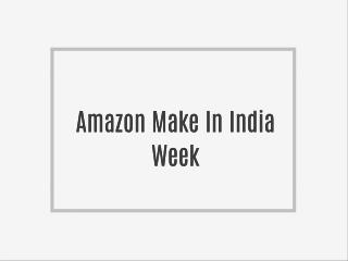 Amazon Make In India Week