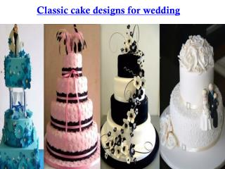 Classic cake designs for wedding