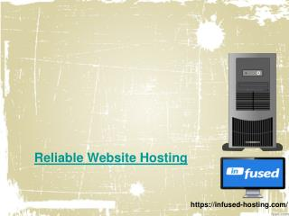 Affordable and Reliable Website Hosting - Infused Hosting