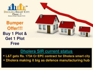 Dholera SIR Current Status