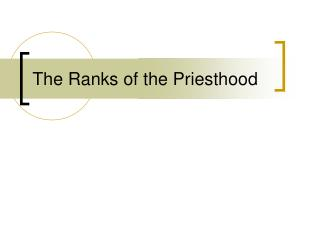 The Ranks of the Priesthood