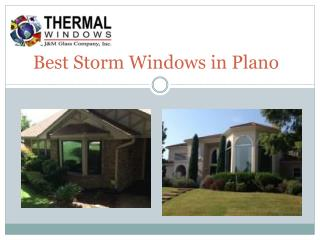 Best Storm Windows in Plano