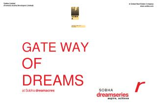 Sobha gateway of Dreams|Sobha Dream Acres | Sobha Dream Series | Balagere |Bangalore